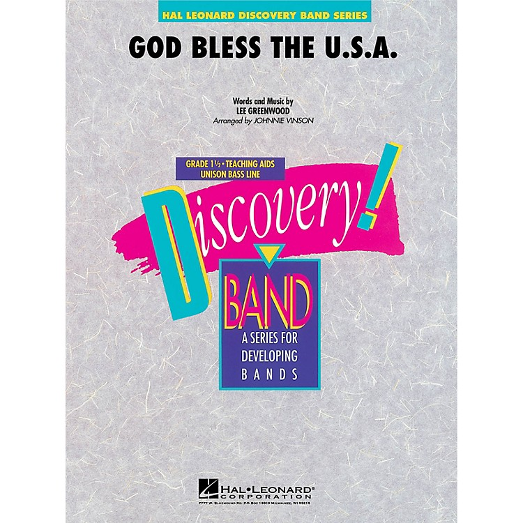 Hal LeonardGod Bless the U.S.A. Concert Band Level 1.5 by Lee Greenwood Arranged by Johnnie Vinson