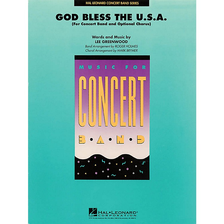 Hal LeonardGod Bless the U.S.A. (Score and Parts) Concert Band Level 4 by Lee Greenwood Arranged by Roger Holmes