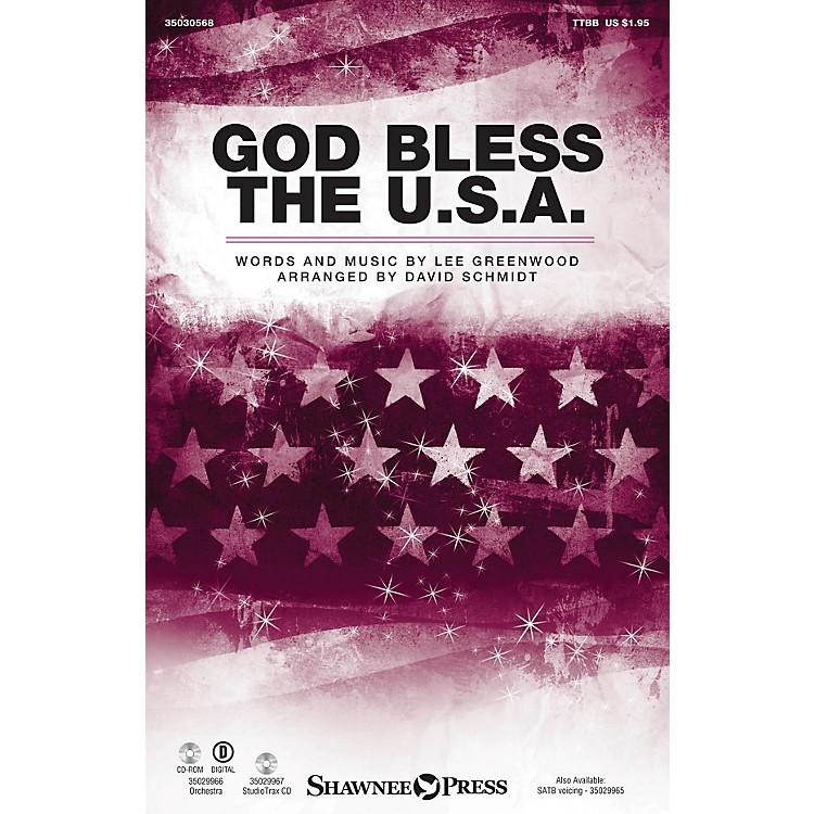 Shawnee PressGod Bless the U.S.A. TTBB by Lee Greenwood arranged by David Schmidt