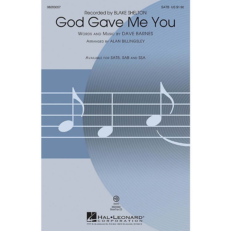 Hal Leonard God Gave Me You SSA by Blake Shelton Arranged by Alan Billingsley