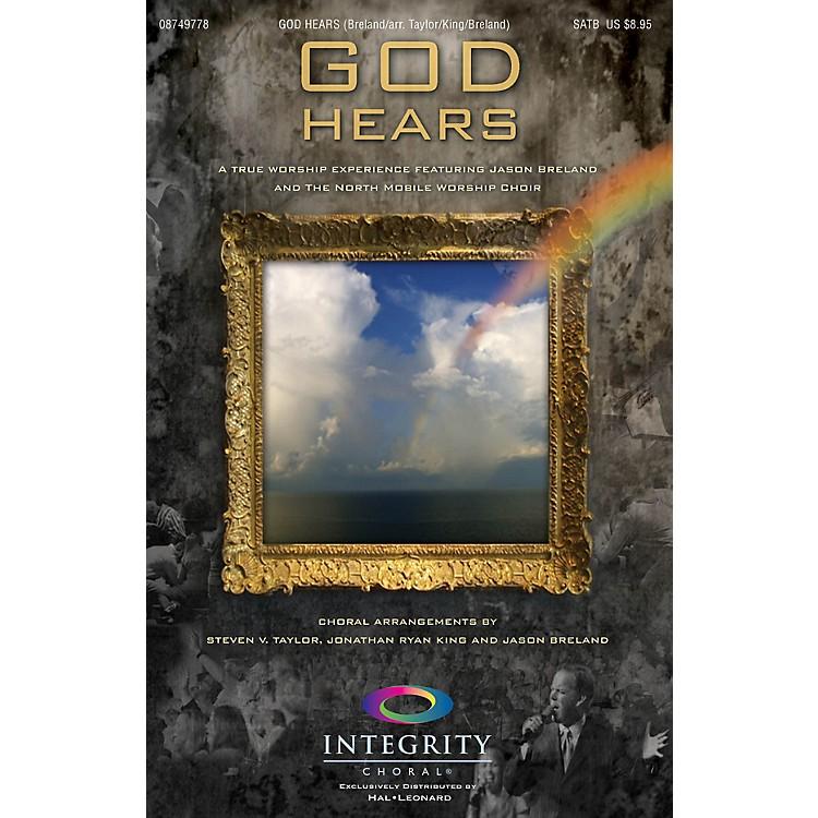 Integrity ChoralGod Hears SPLIT TRAX Arranged by Steven V. Taylor/Ryan King/Jason Breland