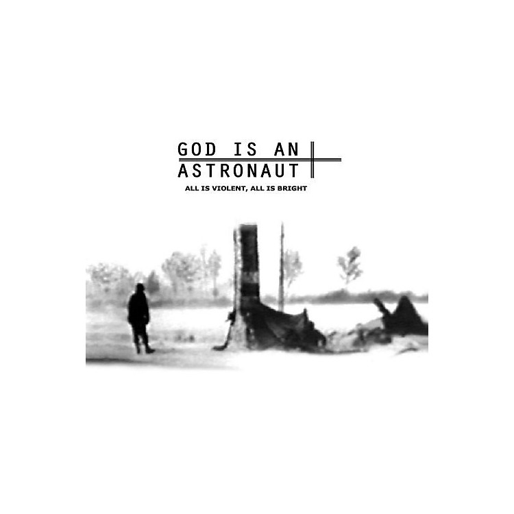 AllianceGod Is an Astronaut - All Is Violent All Is Bright