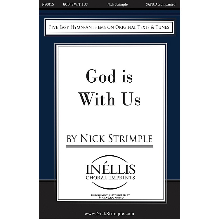 Hal LeonardGod Is with Us SATB composed by Nick Strimple
