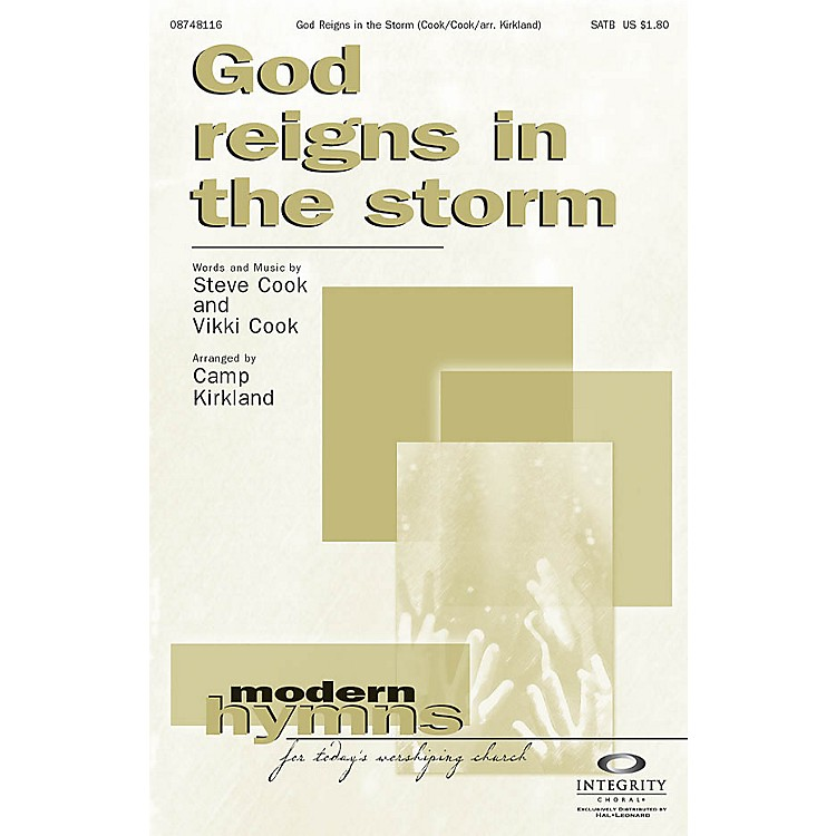 Integrity ChoralGod Reigns in the Storm Orchestra Arranged by Camp Kirkland