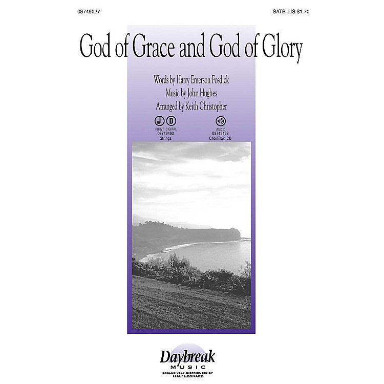 Daybreak MusicGod of Grace and God of Glory IPAKS Arranged by Keith Christopher