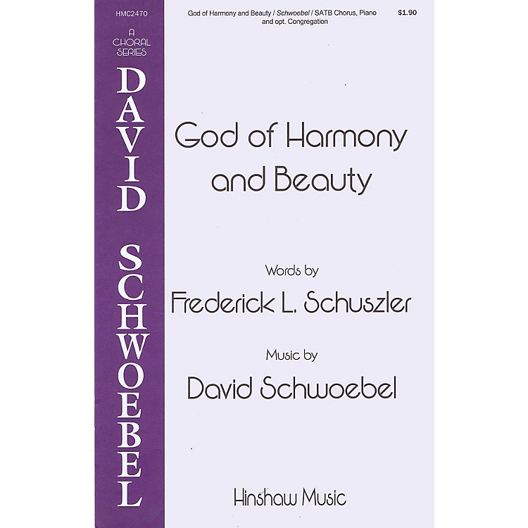 Hinshaw MusicGod of Harmony and Beauty SATB composed by David Schwoebel