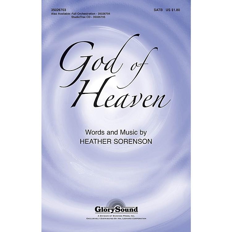 Shawnee PressGod of Heaven SATB composed by Heather Sorenson