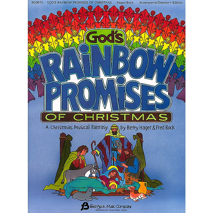 Fred Bock MusicGod's Rainbow Promises of Christmas composed by Fred Bock
