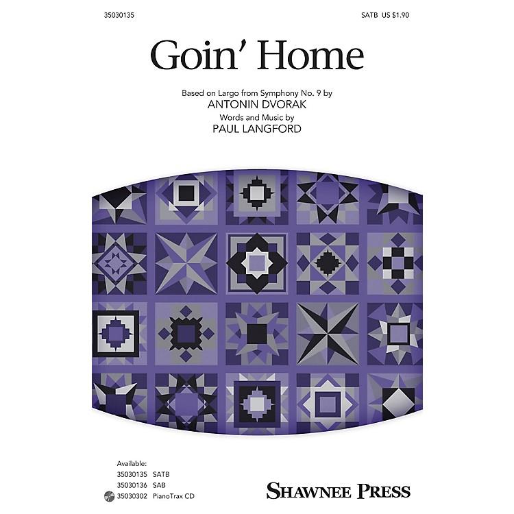 Shawnee PressGoin' Home SATB arranged by Paul Langford