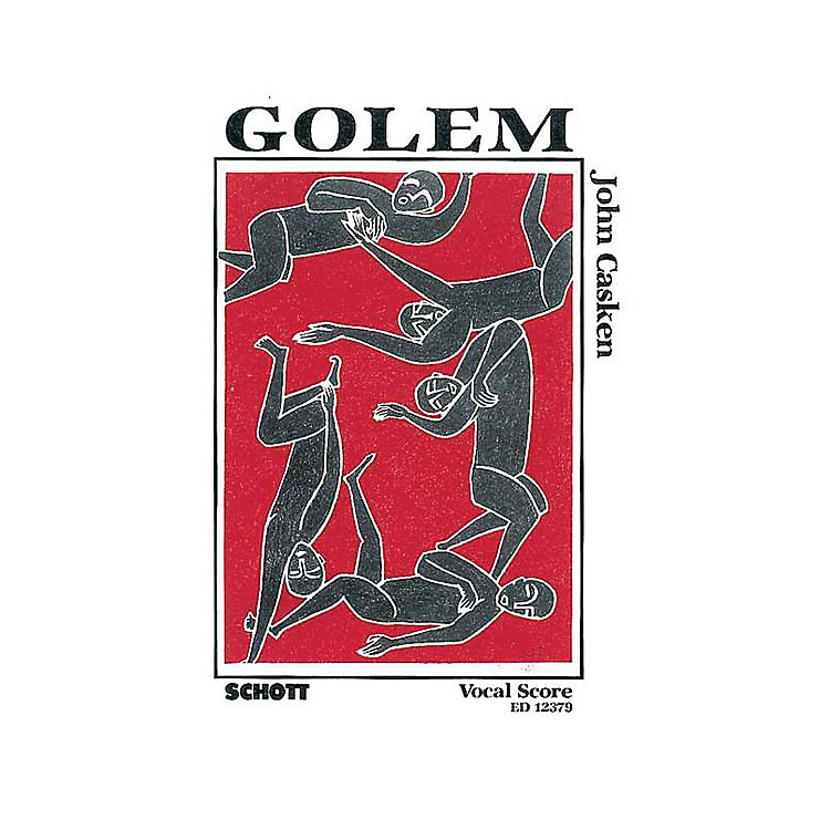Schott Golem (Vocal Score) Composed by John Casken