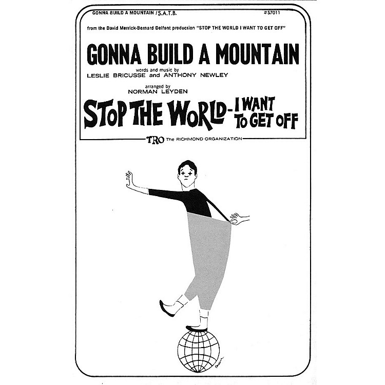 TRO ESSEX Music GroupGonna Build A Mountain SA Arranged by Norman Leyden