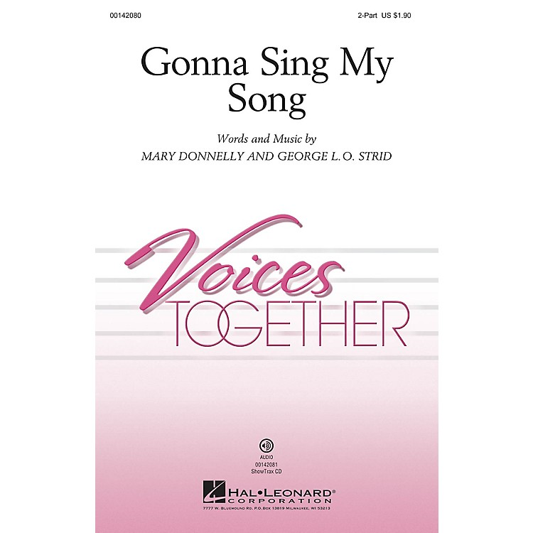 Hal LeonardGonna Sing My Song 2-Part composed by Mary Donnelly