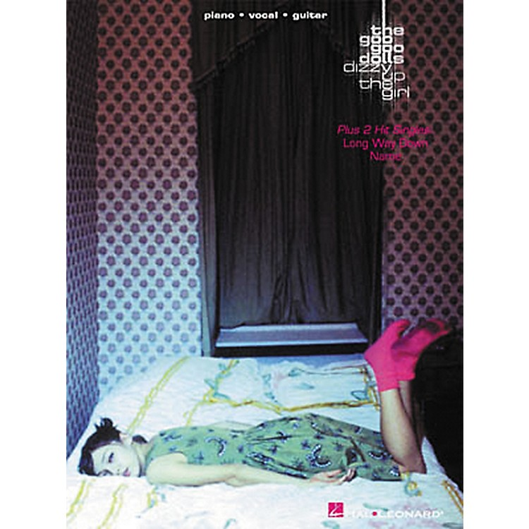Hal Leonard Goo Goo Dolls - Dizzy Up the Girl Piano, Vocal, Guitar Songbook