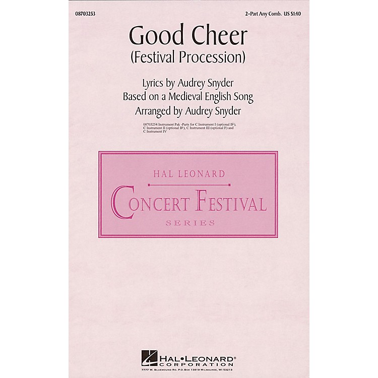 Hal LeonardGood Cheer (Festival Procession) 2-Part any combination arranged by Audrey Snyder