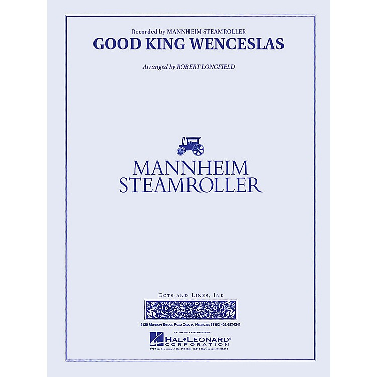 Dots and Lines, Ink.Good King Wenceslas (Mannheim Steamroller) Concert Band Level 3 Arranged by Robert Longfield