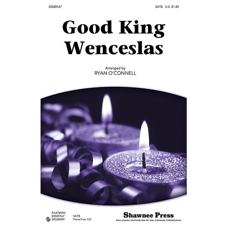 Shawnee PressGood King Wenceslas SATB arranged by Ryan O'Connell