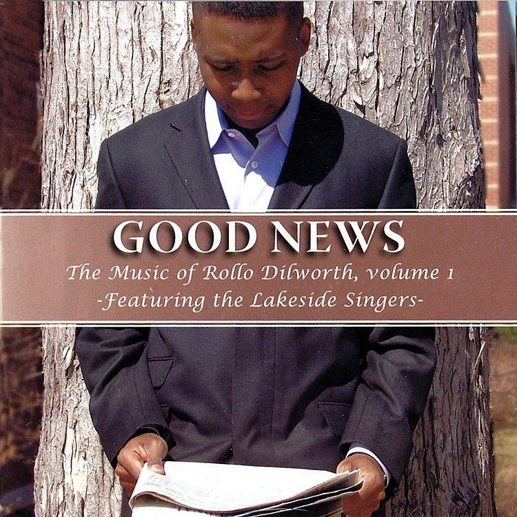 RADclef ProductionsGood News (The Music of Rollo Dilworth, Volume 1) CD composed by Rollo Dilworth