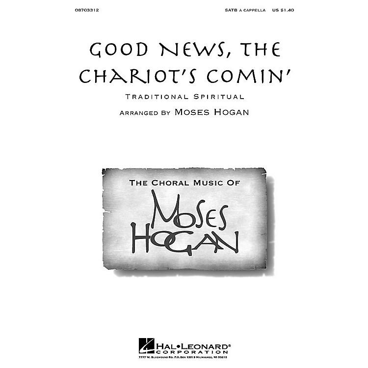 Hal LeonardGood News, the Chariot's Comin' SATB a cappella arranged by M Hogan