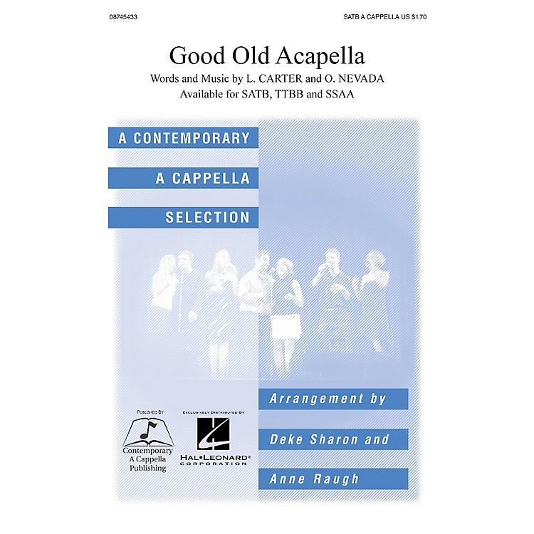 Hal LeonardGood Old A Cappella SATB a cappella arranged by Deke Sharon and Anne Raugh