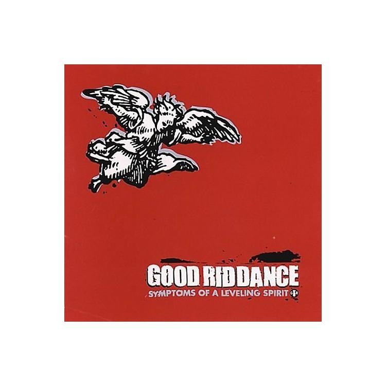 AllianceGood Riddance - Symptoms Of A Leveling Spirit