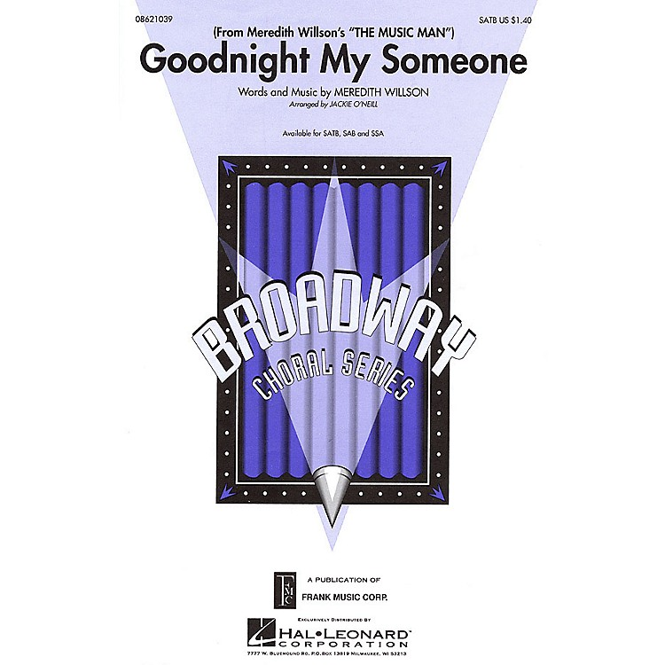 Hal LeonardGoodnight My Someone (from Meredith Willson's The Music Man) SSA Arranged by Jackie O'Neill