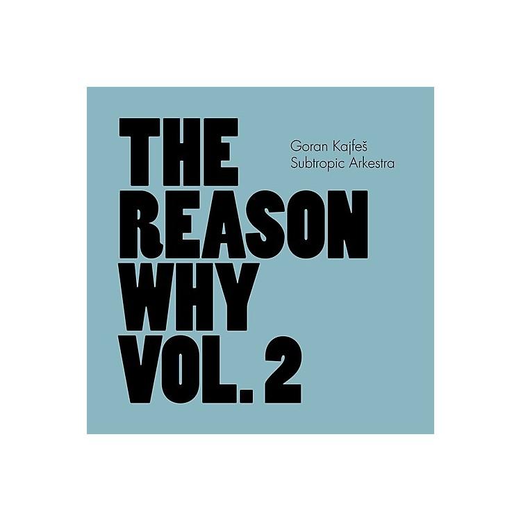 AllianceGoran Subtropic Arkestra Kajfes - Reason Why (180G Vinyl) 2