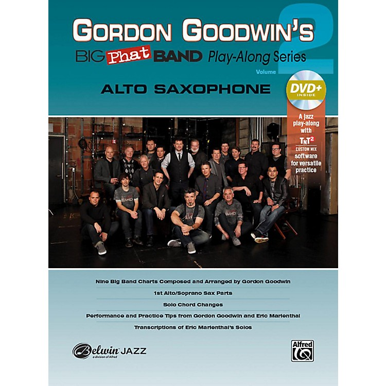 Alfred Gordon Goodwin's Big Phat Band Play-Along Series Alto Saxophone Vol. 2 Book & DVDRom