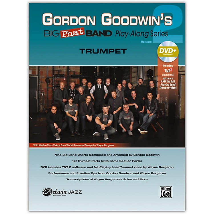 Alfred Gordon Goodwin's Big Phat Band Play-Along Series: Trumpet, Volume 2 Book & DVD Kit