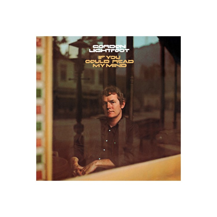 AllianceGordon Lightfoot - If You Could Read My Mind