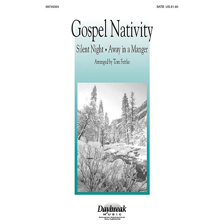 Hal Leonard Gospel Nativity SATB arranged by Tom Fettke