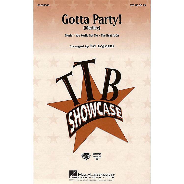 Hal LeonardGotta Party! (Medley) ShowTrax CD Arranged by Ed Lojeski
