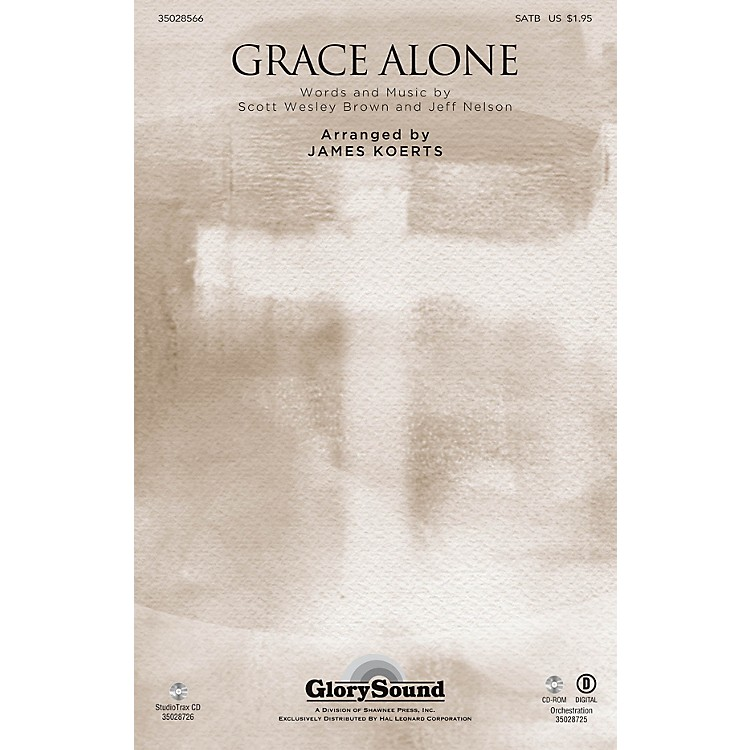 Shawnee Press Grace Alone SATB arranged by James Koerts