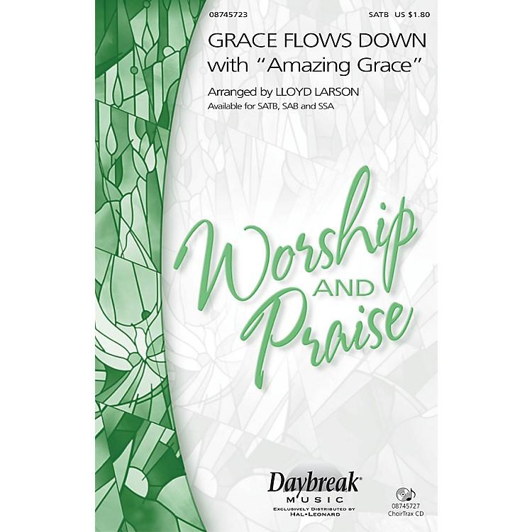 Hal LeonardGrace Flows Down with Amazing Grace SAB Arranged by Lloyd Larson