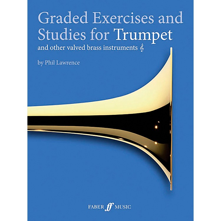 Faber Music LTDGraded Exercises for Trumpet and Other Valved Brass Instruments Book
