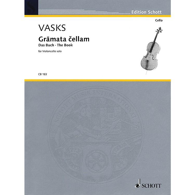SchottGramata Cellam (for Violoncello Solo) Schott Series