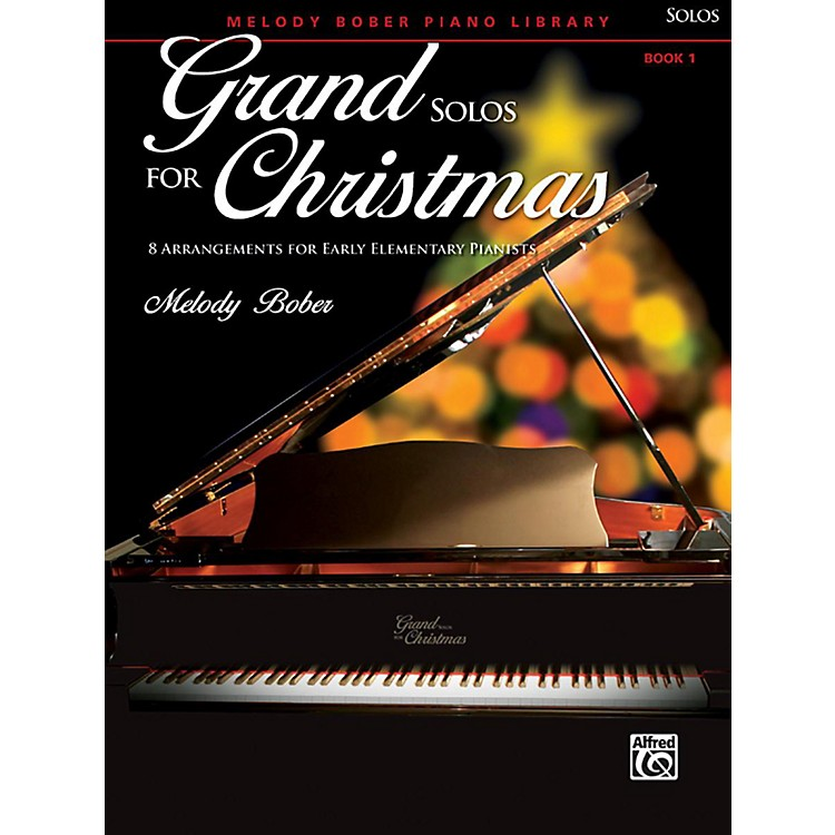 AlfredGrand Solos for Christmas, Book 1 Early Elementary