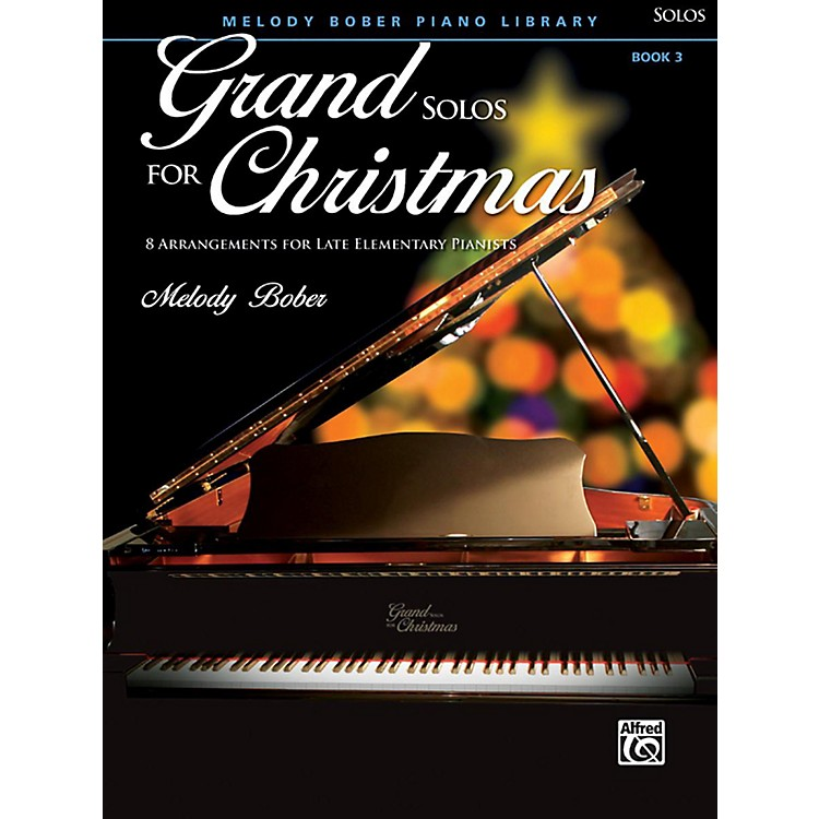 AlfredGrand Solos for Christmas, Book 3 Late Elementary