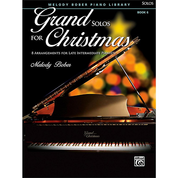 Alfred Grand Solos for Christmas, Book 6 Late Intermediate