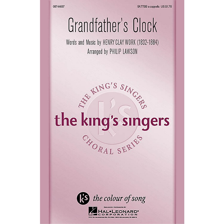 Hal LeonardGrandfather's Clock SATTBB A Cappella by The King's Singers arranged by Philip Lawson