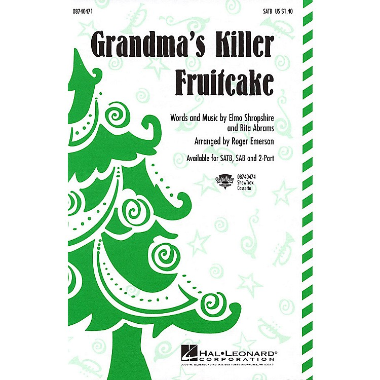 Hal LeonardGrandma's Killer Fruitcake SATB arranged by Roger Emerson