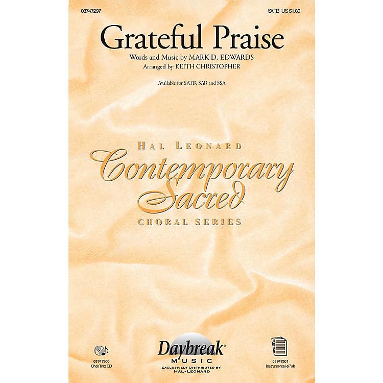 Daybreak MusicGrateful Praise SAB Arranged by Keith Christopher