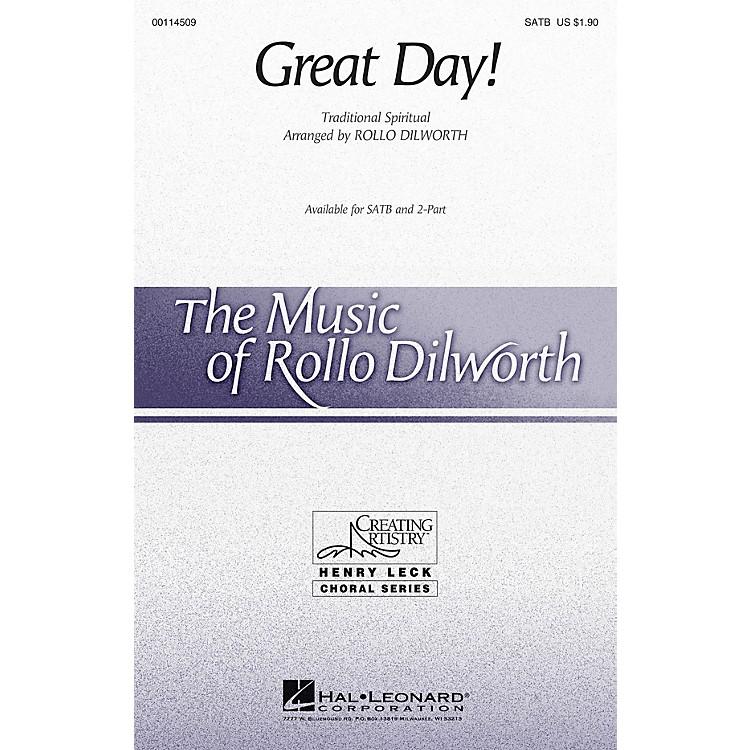 Hal LeonardGreat Day! SATB arranged by Rollo Dilworth