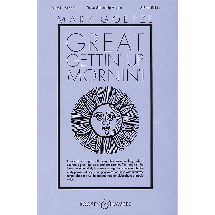 Boosey and HawkesGreat Gettin' Up Mornin'! SSA A Cappella arranged by Mary Goetze
