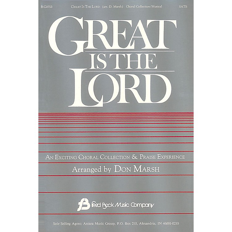 Fred Bock MusicGreat Is the Lord (Collection) SATB arranged by Don Marsh