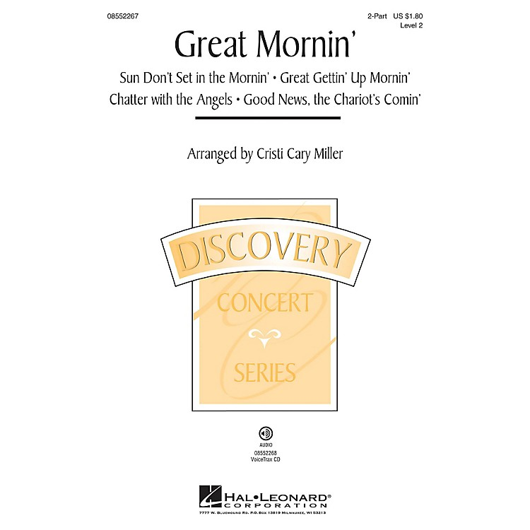 Hal LeonardGreat Mornin' (Discovery Level 2) VoiceTrax CD Arranged by Cristi Cary Miller
