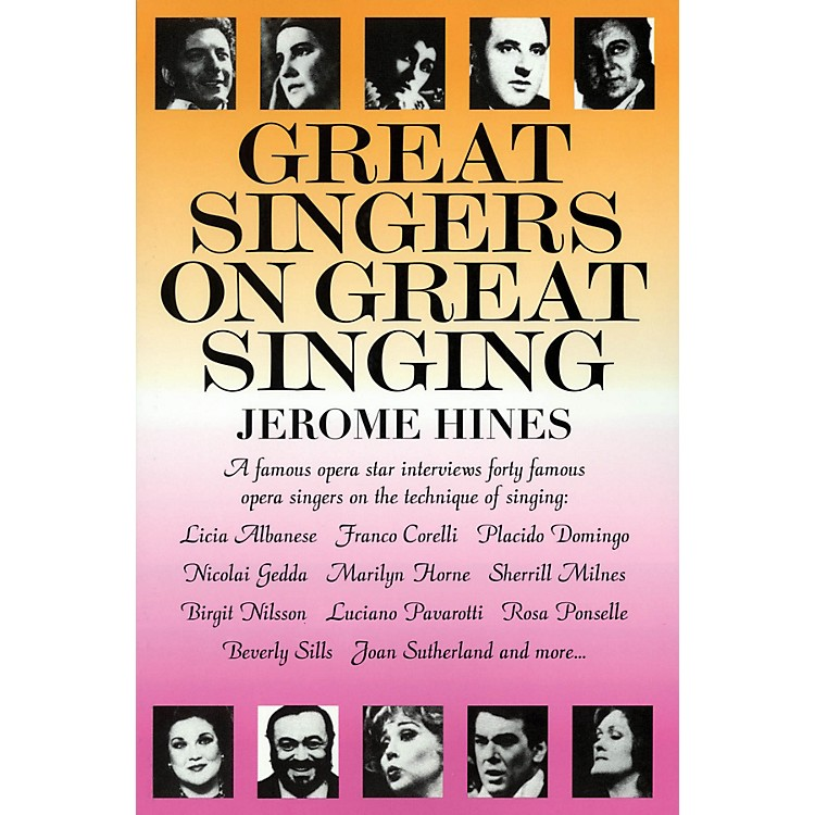 Limelight EditionsGreat Singers on Great Singing Limelight Series Written by Jerome Hines