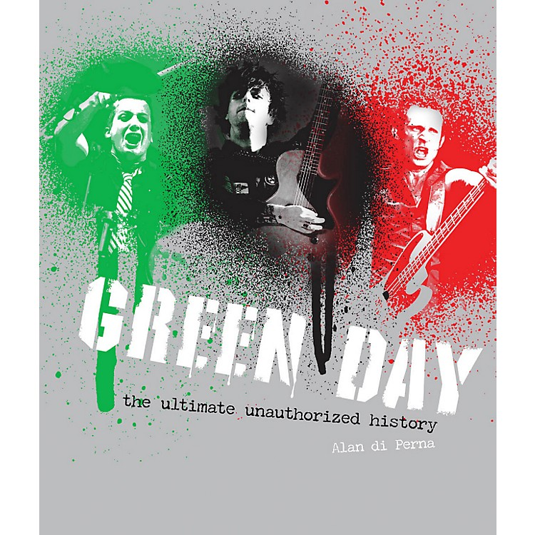 Hal LeonardGreen Day The Unauthorized Illustrated History Ref Book