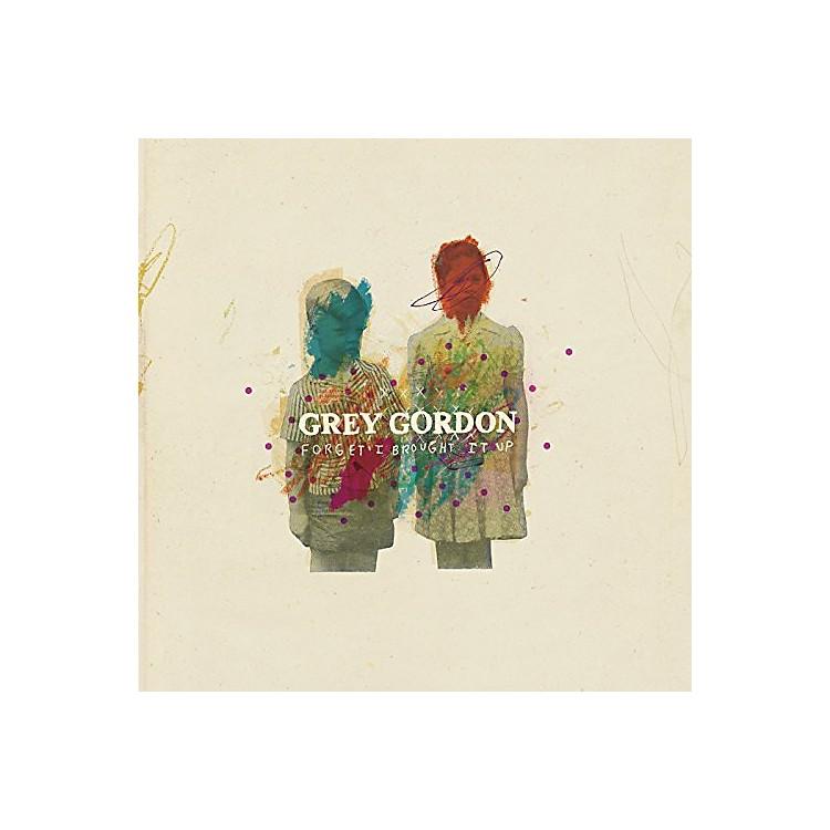 AllianceGrey Gordon - Forget I Brought It Up