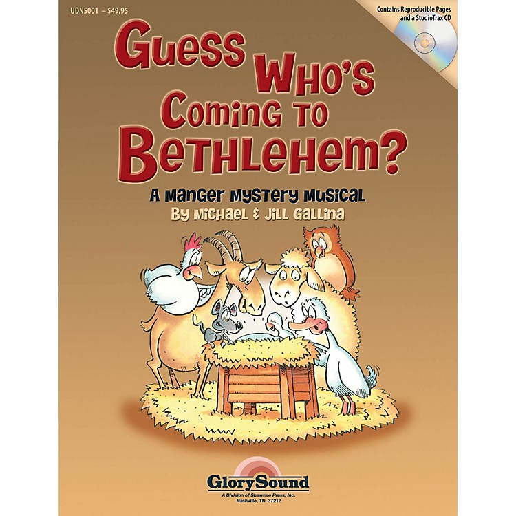 Shawnee Press Guess Who's Coming to Bethlehem? Preview Pak Composed by Jill Gallina