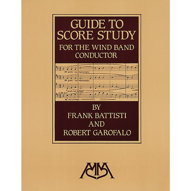 Meredith MusicGuide to Score Study for the Wind Band Conductor Meredith Music Resource Series Softcover